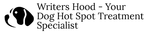 Writers Hood – Your Dog Hot Spot Treatment Specialist
